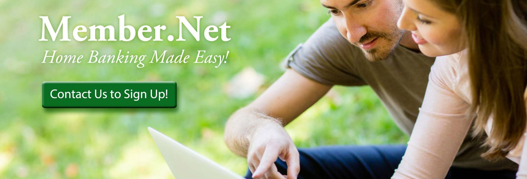 Member.Net-home banking made easy!